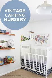 Baby Camping Bed Vintage Camping Nursery Reveal Homemade Ginger