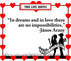 Cute In Love Quotes by True Love Quotes U201cin Dreams And In Love There Are No