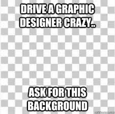 Memes Background - drive a graphic designer crazy ask for this background