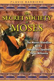 the secret society of moses the mosaic bloodline and a conspiracy