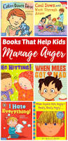 15 books that help kids manage anger rhythms of play