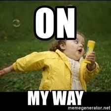 Meme Running Girl - on my way running girl meme generator