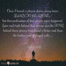 quotes learning to be alone mohith nrj quotes yourquote