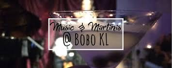 martinis enjoy live music and martinis at bobo kuala lumpur in bangsar