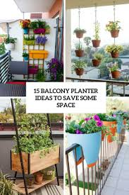15 balcony planter ideas to save some space shelterness