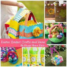 decorating easter baskets easter basket craft ideas happy home fairy