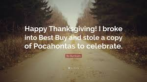 happy thanksgiving friends quotes bo burnham quotes 91 wallpapers quotefancy