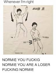 Suck It Meme - 25 best memes about fucking normie fucking normie memes