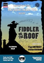 Fiddler On The Roof Synopsis by English Theatre Club Of Telecom Paristech Former Plays
