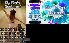keyboard themes for android free download my picture keyboard themes android app free download in apk