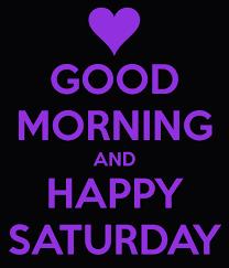 Saturday Morning Memes - glories happy friday good morning saturday quoteko best
