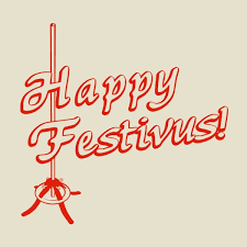 Happy Festivus Meme - happy festivus tshirtvortex