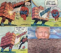 Meme Wall - trump is the wall donald trump s wall know your meme