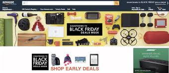 amazon early black friday deals start time 7 black friday u0026 cyber monday e commerce optimization tips