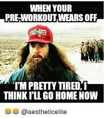 Pre Workout Meme - 25 best memes about preworkout preworkout memes