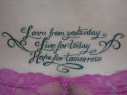 this inspirational quote tattoo gives three simple phrases for