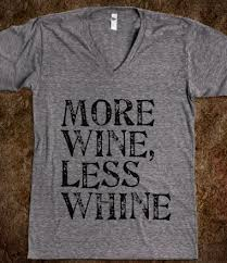 more wine less whine fashion style and hair pinterest