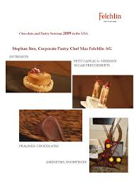 petites cuisines am ag s recipes felchlin recipe book 2009 by chef source issuu