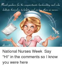 National Nurses Week Meme - national nurses week meme 28 images 20 funny memes that nurses