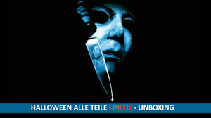 halloween alle teile uncut dvd blu ray unboxing youtube