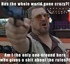 Big Lebowski Meme - big lebowski i will be bringing this out next time no one follows