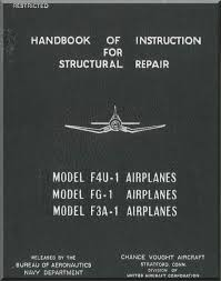 bureau corsair f4u structural repair manual navy models f4u 1 f3a 1 fg 1