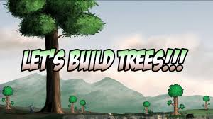 terraria let s build some trees