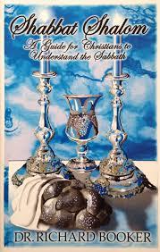 shabbat lock shabbat shalom a christian guide to understanding the sabbath