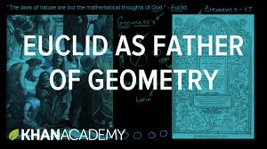 euclid as the father of geometry introduction to euclidean