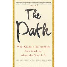 the path what chinese philosophers can teach us about the good