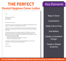 Resume Cover Letters Samples by The Perfect Dental Hygiene Cover Letter