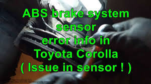 toyota corolla abs light on abs brake system sensor error toyota corolla years 2000 to 2010