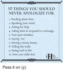things you need for house 10 things you should never apologize for 1 needing alone time 2
