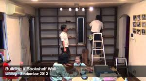 lifelog 2012 building a bookshelf wall youtube