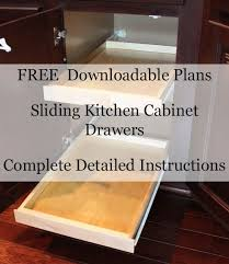 free woodworking plans for sliding kitchen cabinet drawers