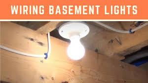 wiring basement lights youtube