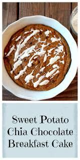 sweet potato chia chocolate breakfast cake perfect healthy breakfast