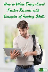 resume writing for teaching job 149 best adjunct college professor or instructor resume writing how to write entry level fresher resumes with examples of teaching skills