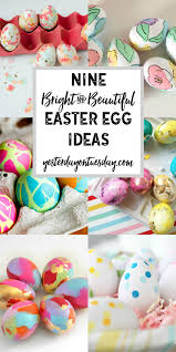 9 bright and beautiful easter egg ideas yesterday on tuesday