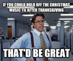 Christian Christmas Memes - wonderful design christmas music meme before thanksgiving classical