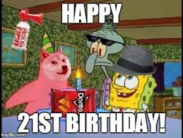 Happy 21 Birthday Meme - squidwards illuminati birthday memes imgflip