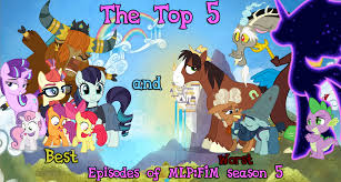 Best Mlp Memes - top 5 best worst episodes of mlp fim season 5 by sonic2125 on deviantart