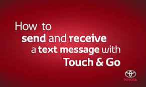 Text Message 2014 - toyota touch go how to send and receive a text message toyota