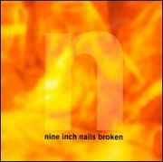 nine inch nails broken 1992 lyricwikia fandom powered by wikia