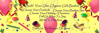 build your own gift basket build your own organic gift basket