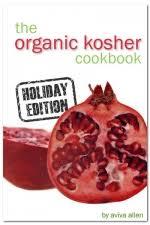 kosher cookbook organic kosher cookbook a cookbook review my learning