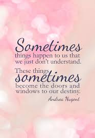 Fate Love Quotes by Sometimes Things Just Happen To Us That We Just Don U0027t Understand