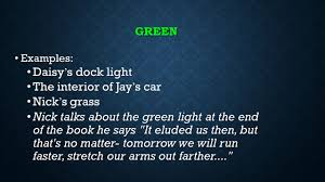 The Green Light Great Gatsby Color Symbols In The Great Gatsby Ppt Video Online Download