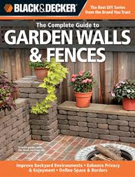 Define Backyard The Complete Guide To Garden Walls U0026 Fences Improve Backyard