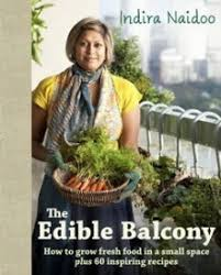 the edible the edible balcony by indira naidoo